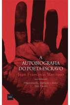 A Autobiografia do poeta-escravo