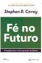 Fé no futuro: O legado para a nova geração de líderes