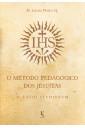 O método pedagógico dos jesuítas: O Ratio Studiorum