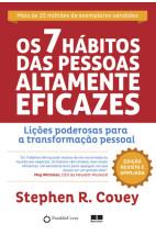 Os 7 hábitos das pessoas altamente eficazes: Lições poderosas para a transformação pessoal