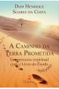 A caminho da terra prometida : Um percurso espiritual com o Livro do Êxodo
