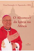 O alvorecer da igreja na África