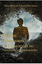 Raízes históricas e filosóficas do ateísmo contemporâneo