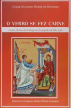 O verbo se fez carne: Lectio Divina do Prólogo do Evangelho de São João