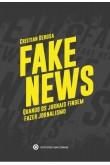 Fake News - Quando os jornais fingem fazer jornalismo