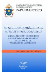 Carta apostólica - Mitis iudex dominus Iesus - Mitis et misericors Iesus