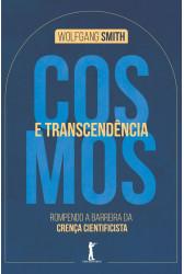Cosmos e transcendência: Rompendo a barreira da crença cientificista