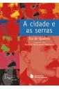 A cidade e as serras - Série Lazuli Clássicos (Companhia Editora Nacional)