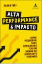Alta performance & impacto
