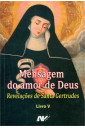Revelações de Santa Gertrudes Vol V