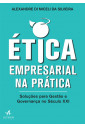 Ética empresarial na prática