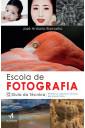Escola de fotografia : Guia da técnica