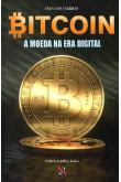 Bitcoin - A Moeda na era digital