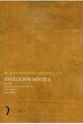 Evolución mística - Vol. III - Segunda parte - Caps. VII-XI , Terceira parte (em espanhol)