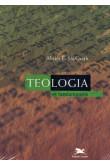 Teologia - Os Fundamentos