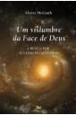 Um Vislumbre da Face de Deus: A Busca por Sentido no Universo