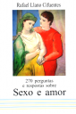 270 perguntas e respostas sobre sexo e amor