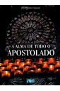 A Alma de Todo o Apostolado (Artpress)