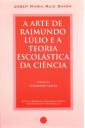A Arte de Raimundo Lúlio e a Teoria Escolástica da Ciência