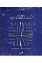 A Arte no Cristianismo: Fundamentos, Linguagem e Espaço