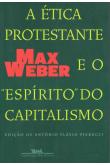 "A Ética Protestante e o ""Espírito"" do Capitalismo"