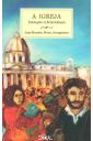 A Igreja - Iniciação à Eclesiologia