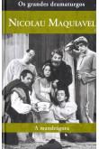 Coleção os grandes dramaturgos - A Mandrágora