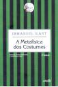 A Metafísica dos Costumes (Edipro)