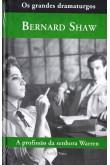 Coleção os grandes dramaturgos - A Profissão da Senhora Warren