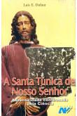A Santa Túnica de Nosso Senhor