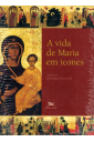 A Vida de Maria em Ícones