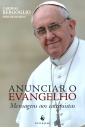 Anunciar o Evangelho - Mensagens aos Catequistas