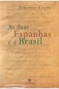 As Duas Espanhas e o Brasil
