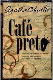 Café Preto: Aventura com Hercule Poirot