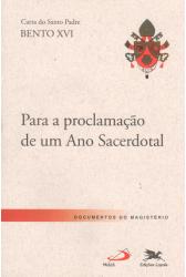 Carta do Santo Padre Para a Proclamação de Um Ano Sacerdotal