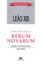 Carta Encíclica Rerum Novarum