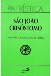 Patrística (Vol.27/2): Comentário às Cartas de São Paulo/2