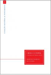Crise e Utopia: O Dilema de Thomas More
