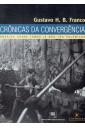 Crônicas da Convergência: Ensaios Sobre Temas Já Não Tão Polêmicos