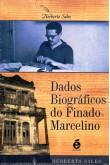Dados Biográficos do Finado Marcelino