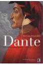 Dante: O Poeta, o Pensador Político e o Homem