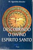 Descobrindo o Divino Espírito Santo