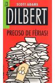 Dilbert - Nº3 - Preciso de Férias!
