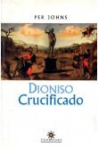 Dioniso Crucificado