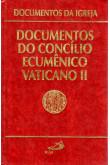 Documentos da Igreja (Vol.01): Documentos do Concílio Ecumênico