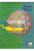 Coleção História Essencial da Filosofia (aula 17) - Escolástica II