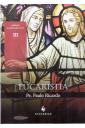 Eucaristia (Coleção Sacramentos)