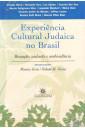 Experiência Cultural Judaica no Brasil