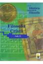 Coleção História Essencial da Filosofia (aula 13) - Filosofia Cristã