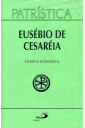Patrística (Vol.15): História Eclesiástica